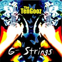 G-Strings: an album by the Tsukuba based band- The TenGooz